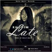 Download Rhodim - Late - Prod by Rolly Beatz (Prod Rolly Beatz)