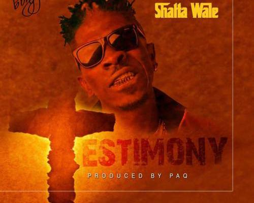 Download Music: Shatta Wale – Testimony (Prod. By Paq)