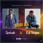 Download Kofi Images X Sarkodie - Biibi Ba (Mixed by Falcon)