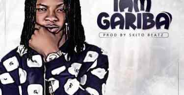 Download Music: Gariba – I Am Gariba (Prod by Skitobeatz)