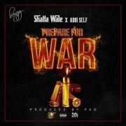 Shatta Wale x Addi Self – Prepare For War (Prod Paq)