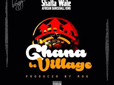 Download Shatta Wale – Ghana Be Village (Prod by MOG Beatz)