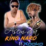 Download Music From King Naro Ft Kooko - Asem Aba