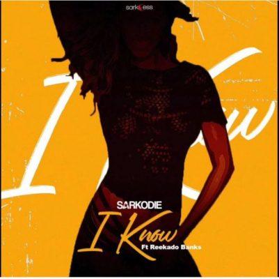 Download Sarkodie Ft Reekado Banks – I Know (Prod By MOG)