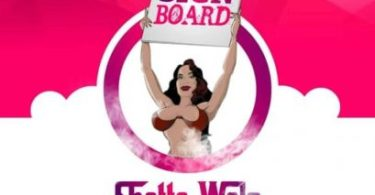 Download Shatta Wale – Sign Board (Prod By ChenseeBeatz)