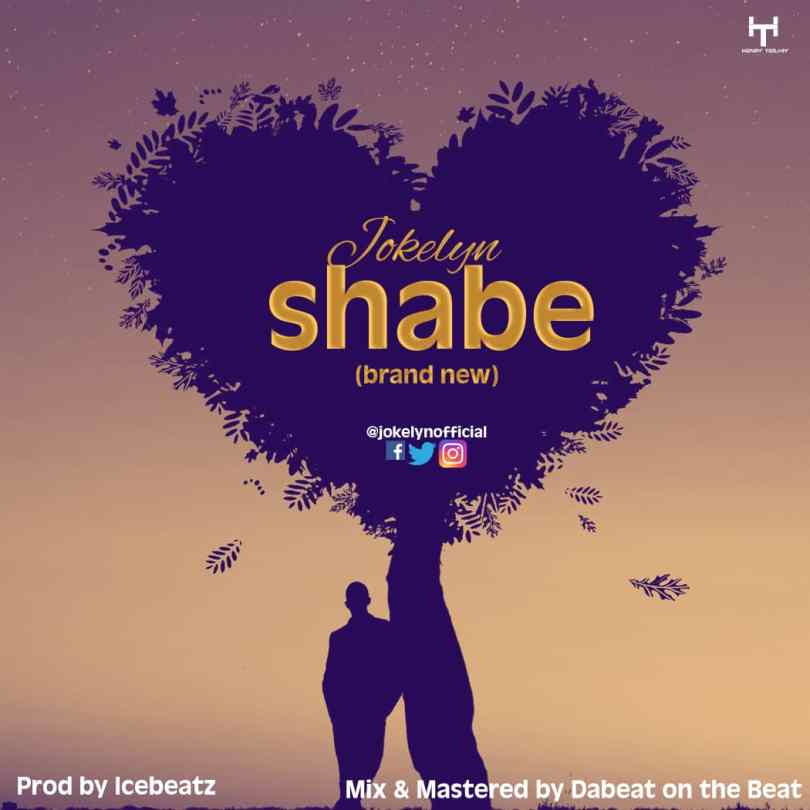 Download Music Jokelyn - Shabe | @jokelynofficial