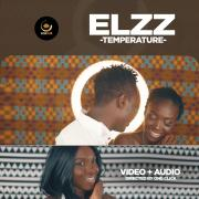 Download Music + Video: Elzz - Temperature (Dir. By OneClick)