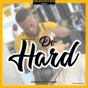 Download Music: Kofi Ashibi - Do Hard (Prod Dich)