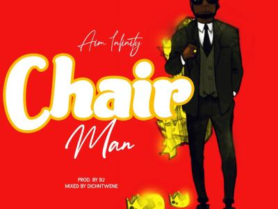 Download Music: Aim Infinity - Chairman (Mixed by DichNtwene)