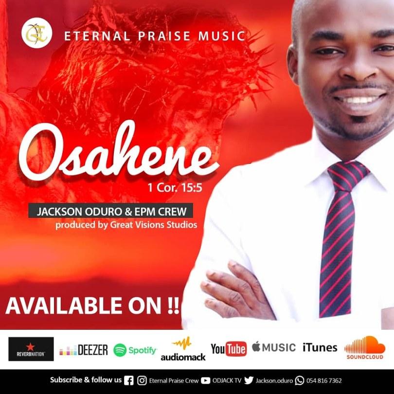 Download Video: Jackson Oduro & EPM Crew - Osahene (Official Video)