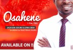 Download Video: Jackson Oduro & EPM Crew - Osahene (Official Video)