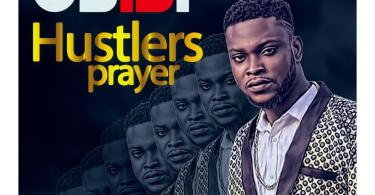 Download Music: Obisi - Hustlers Prayer (Prod Falcon)