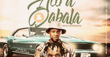 Download Music: Willing Wanna Ft Keeny Ice - Accra 2 Dabala (Prod Signechor Vybez)
