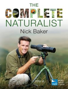 Book Review: The Complete Naturalist by Nick Baker