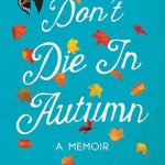 Book review: Don't Die in Autumn