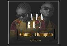DOUBLE BANGZ – PAPA GOD (OFFICIAL SIERRA LEONE MUSIC 2017) WITH LYRICS