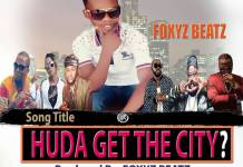 Foxyz Beatz - Huda get the city