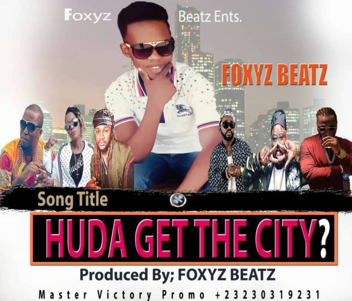 Foxyz Beatz - Huda get the city