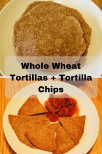 Whole Wheat Tortillas + Tortilla Chips