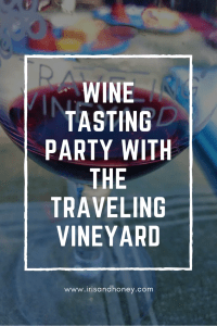 Wine Tasting Party with The Traveling Vineyard