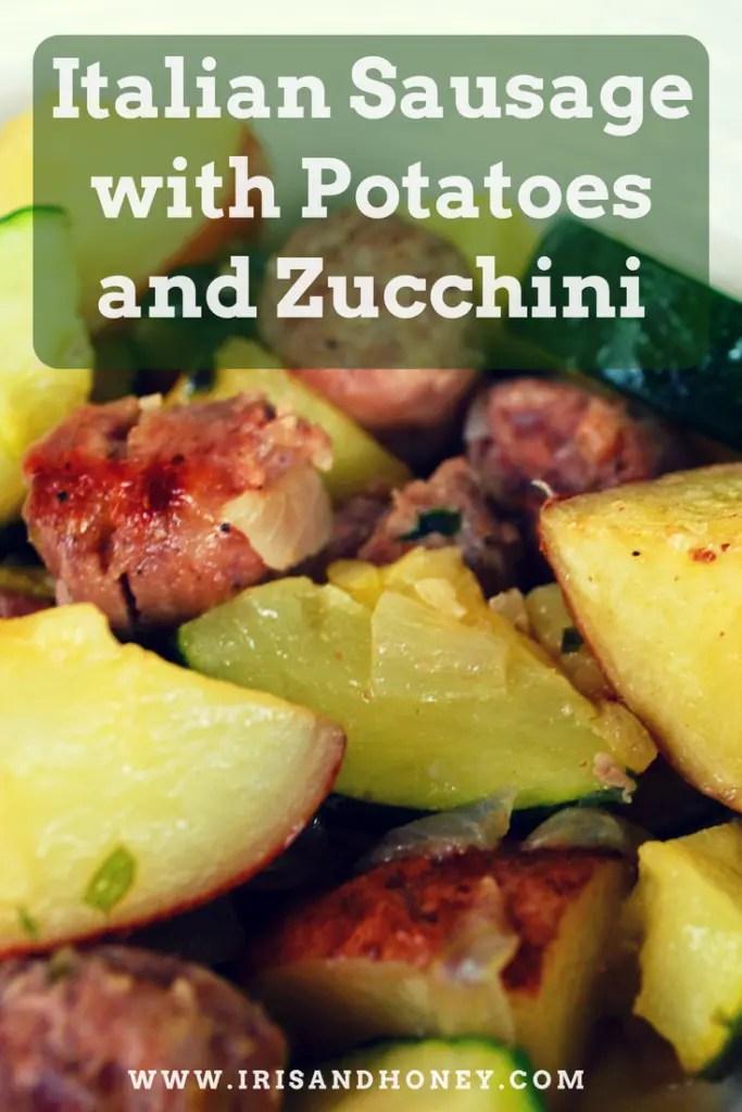 Italian Sausage with Potatoes and Zucchini
