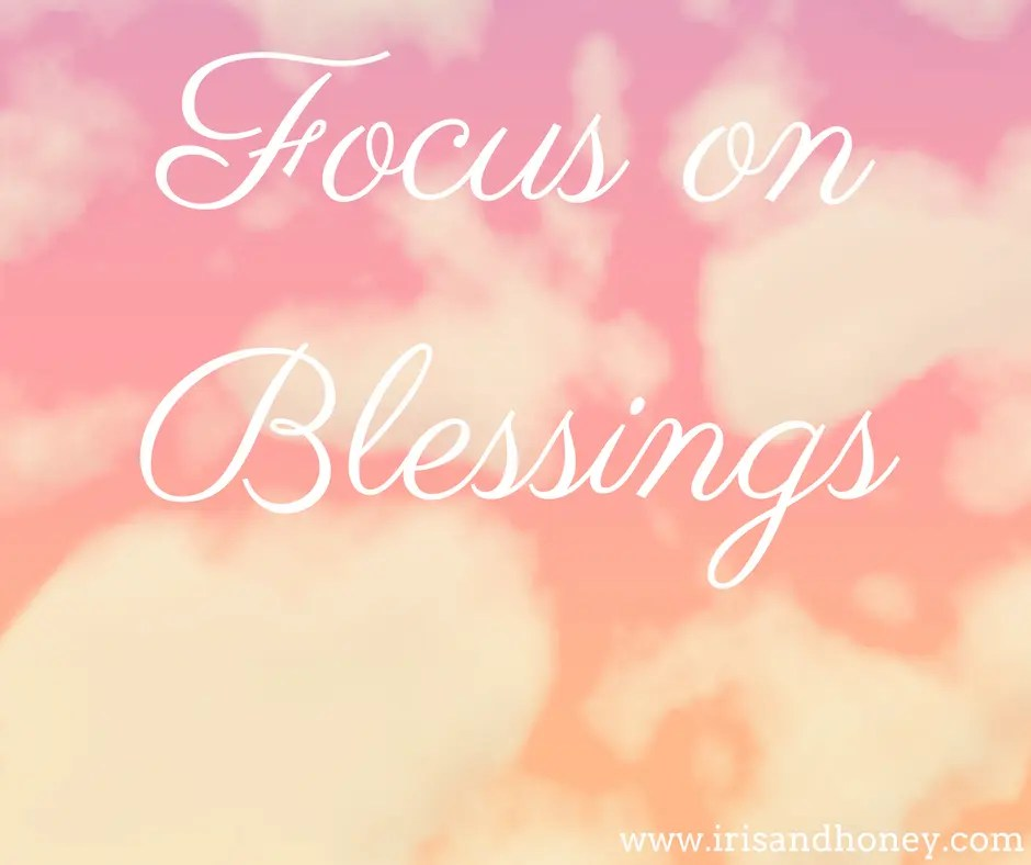 focus on blessings
