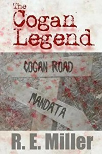 Book Review of The Cogan Legend by R. E. Miller