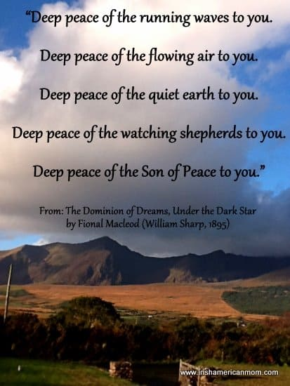 http://www.irishamericanmom.com/2014/12/30/the-gift-of-peacefulness-in-celtic-words-of-wisdom/