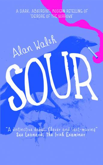 Cover for the book Sour by Alan Walsh