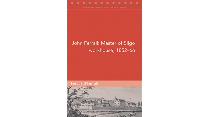 The burdened warden of Sligo's post-Famine poor