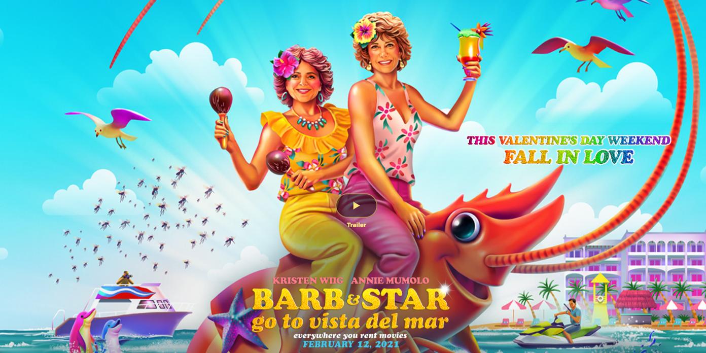 "Barb & Star Go To Vista Del Mar"" On February 12""Barb & Star Go To Vista Del  Mar"" On February 12 - Irish Film Critic"