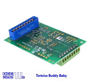 DCC Specialties Tortoise Buddy Baby ~ DCC Compatible