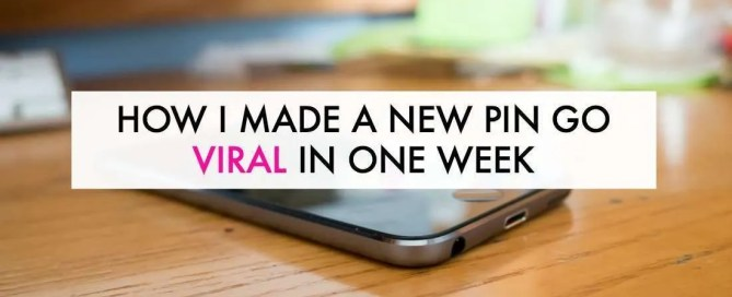 How I made my pin go viral in just one week...then had 11k page views in less than two!