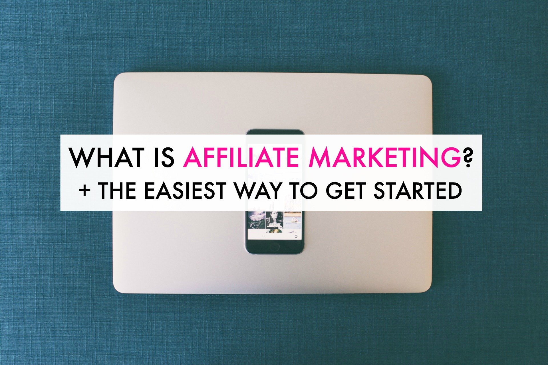What is Affiliate Marketing? (Plus the Easiest Way to Start) - Ironwild Fitness