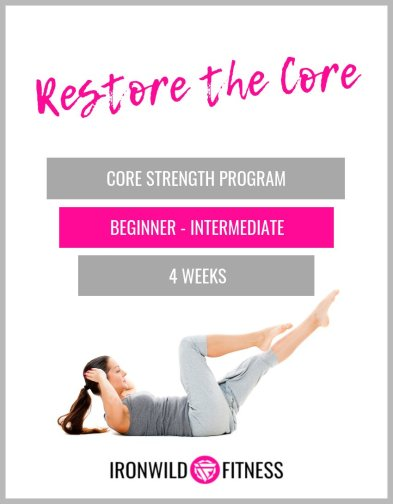 Restore The Core Workout Program
