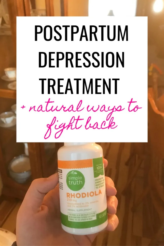postpartum depression treatment options and natural ways to fight back