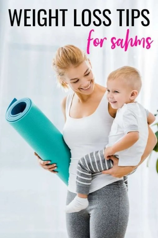 weight loss tips for stay at home moms