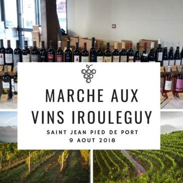 MARCHE AUX VINS D'IROULEGUY- 9 AOUT 2018