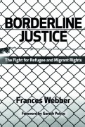Borderline Justice: the fight for refugee and migrant rights