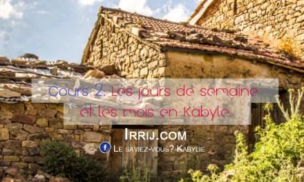 Cours 2: Les jours de la semaine et les mois en Kabyle.