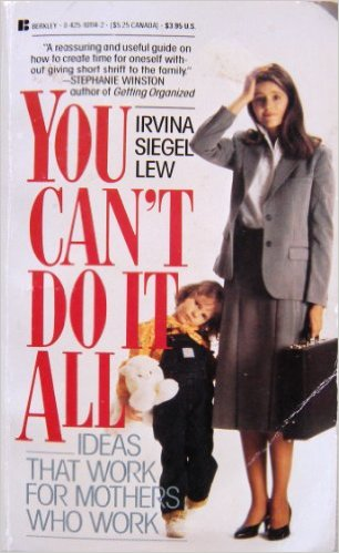You Can't Do It All