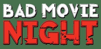 Bad Movie Night Podcast Logo