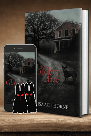 Harcover edition of THE GORDON PLACE standing upright. Leaning against it is an iPhone with THE GORDON PLACE cover on it. Propped against the iPhone are two evil bunny stickers.