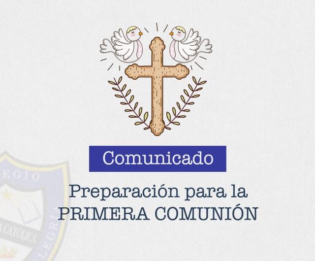 Comunicado para la preparación de la Primera Comunión