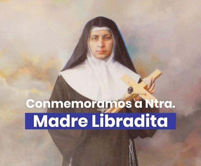 Video conmemorativo y oración a la Madre Libradita