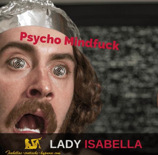 Psycho Mindfuck by Lady Isabella _ erotische Hypnose Bild dazu