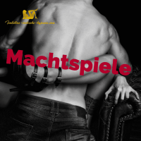 Machtspiele by Lady Isabella