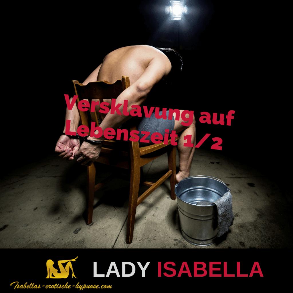 Versklavung auf Lebenszeit by Lady Isabella