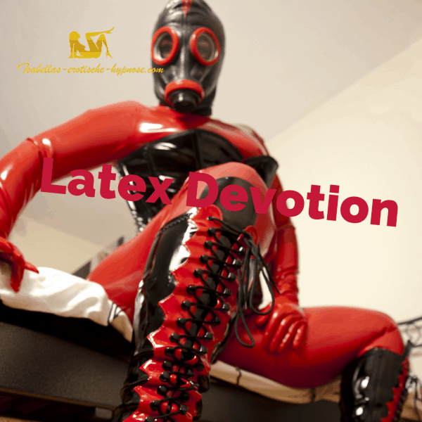 """Bild zur erotischen Hypnose """"Latex Devotion"""""""