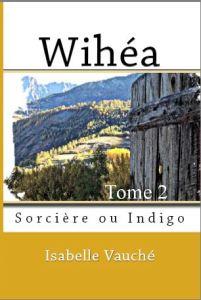 Couverture du roman Wihéa Tome 2